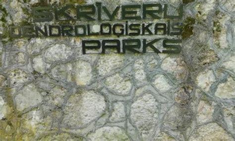 Dabas krāšņums - Skrīveru dendroloģiskais parks ...