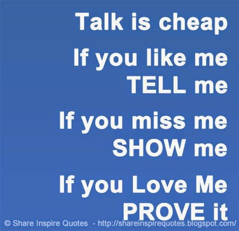 Show Me If You Love Me Quotes
