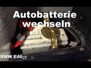 Wann Autobatterie Wechseln : autobatterie wechseln car battery replacement bmw e46 youtube ~ Orissabook.com Haus und Dekorationen