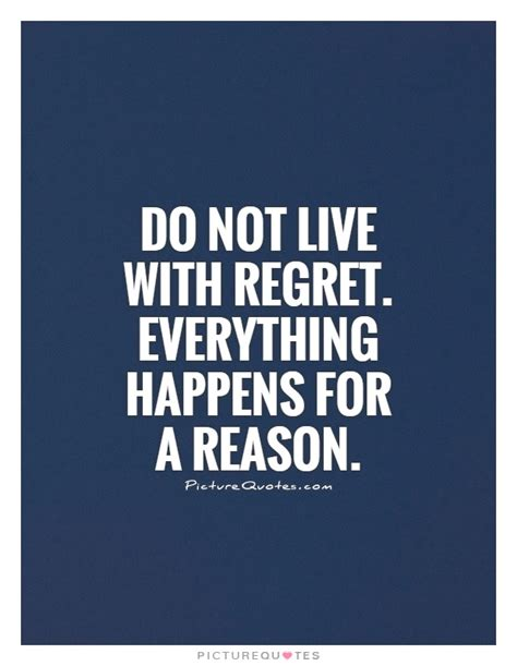 Cute Everything Happens For A Reason Quotes