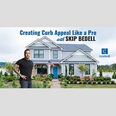 Skip Bedell Shows Us How To Creating Curb Appeal Like A Pro