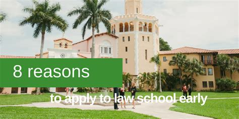 8 Reasons To Apply To Law School Early