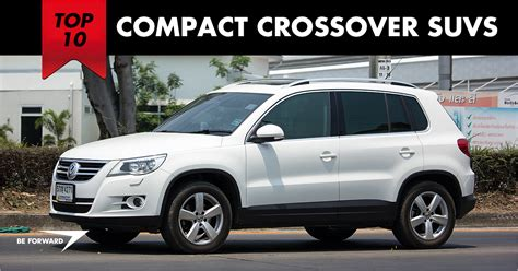 The Top 10 Best Compact Crossover Suvs, Prices & Fuel Economy