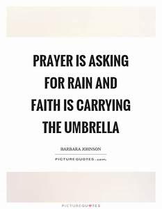 Prayer is askin... Wedding Umbrella Quotes