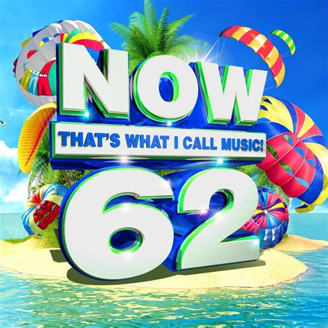 Now That's What I Call Music! Is On It's 62nd Compilation