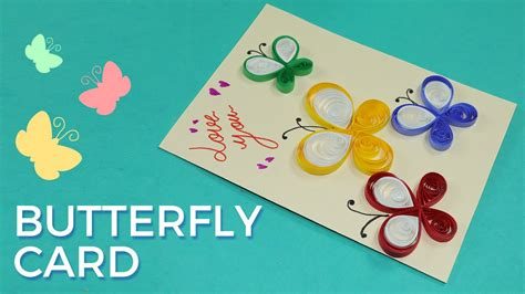 paper quilling card design butterfly greeting card