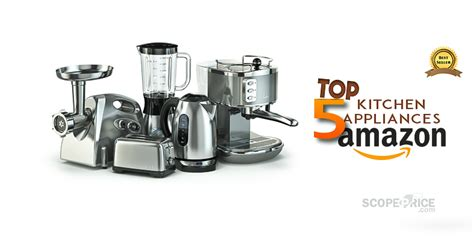 Best Selling Kitchen Appliances From Amazon