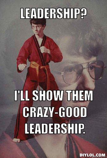 Leadership Memes - how to write your uc activities list college essay guy get inspired