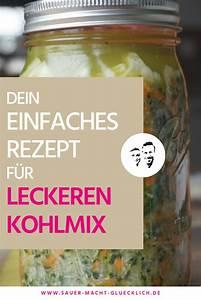 Etwas Auf Vordermann Bringen : fermentierter kohlmix fermentieren kohl und gr nkohl ~ A.2002-acura-tl-radio.info Haus und Dekorationen