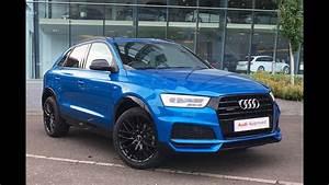 Audi Q3 S Line Versions : km66ykt audi q3 tdi quattro s line black edition blue 2016 west london audi youtube ~ Gottalentnigeria.com Avis de Voitures