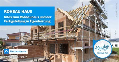 Hausbau Kosten Rohbau by Rohbau Haus Kosten