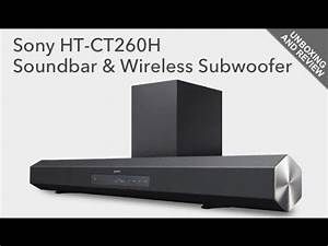 Sony Ht Ct260h Sound Bar And Wireless Subwoofer Unboxing