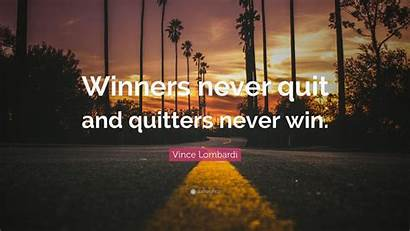 Never Quit Win Winners Quote Quitters Lombardi
