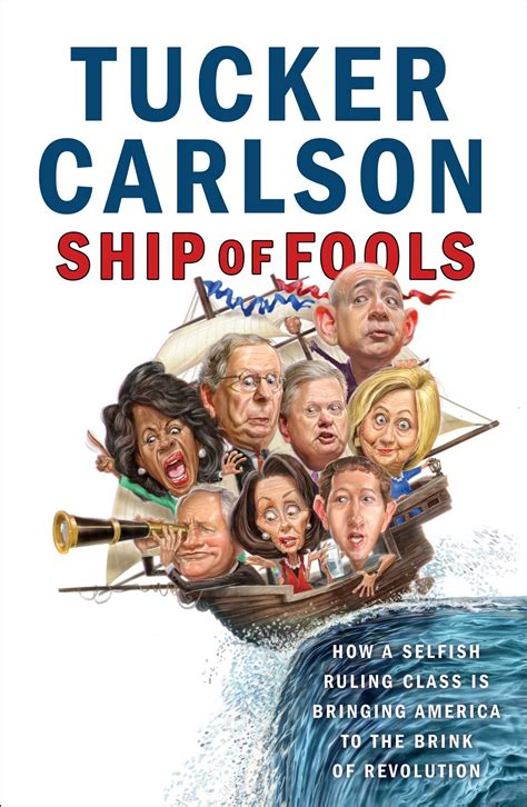Ship Of Fools Book ship of fools book by tucker carlson official