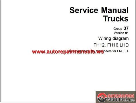 volvo truck fh12 fh16 98 service manual auto repair manual forum heavy equipment forums