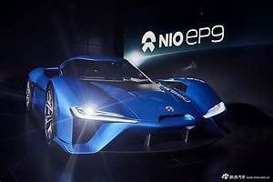 Nextev Nio Ep9 : chinese nextev nio ep9 with 1 341hp the worlds fastest electric supercar world automobile ~ Medecine-chirurgie-esthetiques.com Avis de Voitures