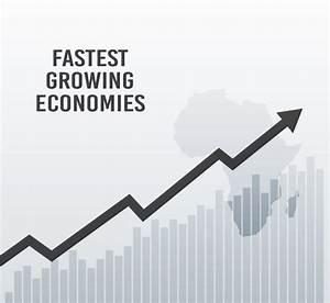 Africa's Top 10 Fastest Growing Economies in 2018 - WaystoCap