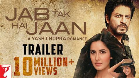jab tak hai jaan official trailer shah rukh khan