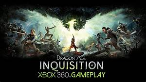 Dragon Age: Inquisition Gameplay (XBOX 360 HD) - YouTube
