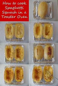 How To Cook Spaghetti Squash In A Toaster Oven