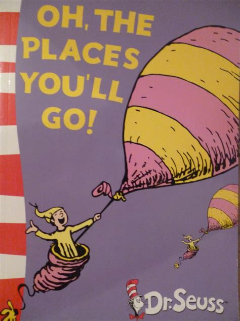 Oh, The Places You'll Go! - Book Review - Everywhere