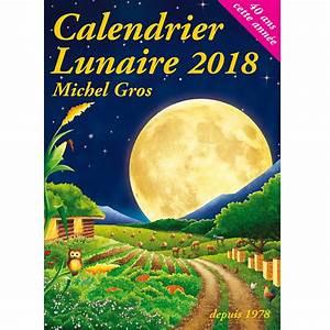 Calendrier Lunaire Potager : calendrier lunaire 2018 ferme de sainte marthe ~ Melissatoandfro.com Idées de Décoration