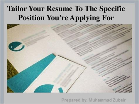 Tailor Resume For Specific by How To Write A Successful Resume By Muhammad Zubair