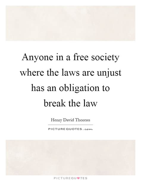Quotes About Breaking Unjust Laws