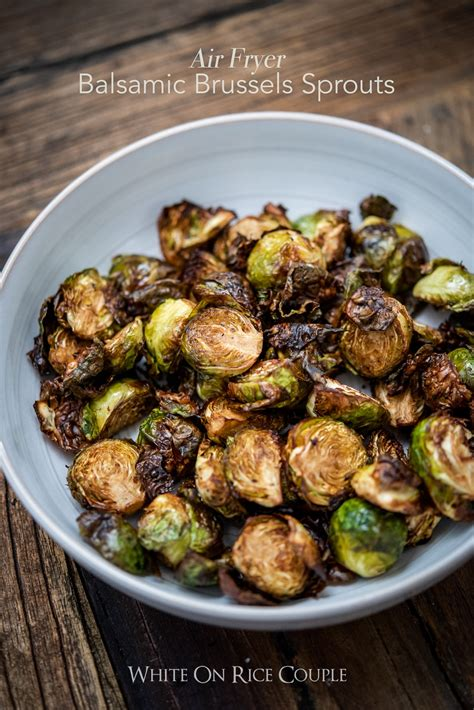 sprouts fryer air brussels brussel recipes fried recipe crispy roasted balsamic fry vinegar whiteonricecouple frier cooking oven healthy fryers sprout