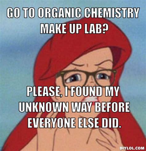 Organic Chemistry Meme - organic chemistry memes image memes at relatably com