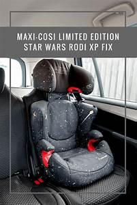 Maxi Cosi Star Wars : maxi cosi limited edition star wars rodi xp fix boo roo ~ Kayakingforconservation.com Haus und Dekorationen