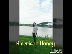 American Honey by Billy La Min Aye - YouTube