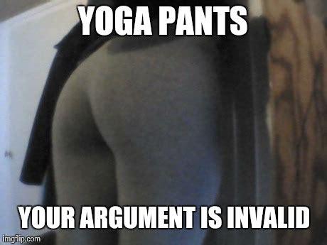 Meme Pants - image tagged in yoga pants imgflip