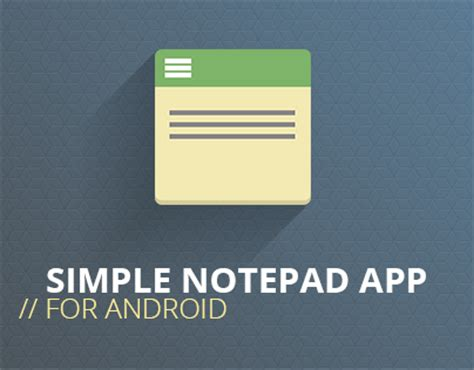 notepad for android codebuild notepad app for android on behance