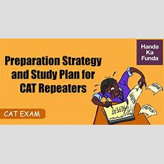Preparation Strategy And Study Plan For Cat Repeaters  Handa Ka Funda  Handa Ka Funda Online