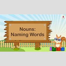 Naming Words Nouns For Kids  English Grammar Grade 2  Periwinkle Youtube