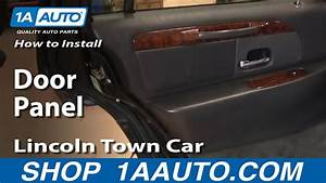 How To Remove Rear Door Panel 98-02 Lincoln Town Car