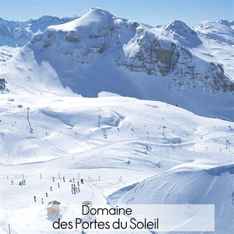 domaine des portes du soleil quels sont les plus beaux domaines skiables de