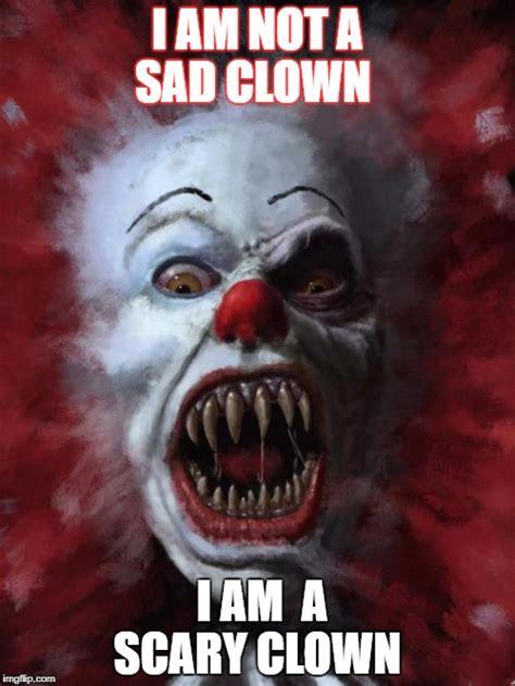 Creepy Clown Meme - evil clown imgflip