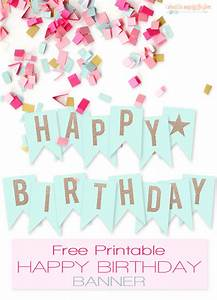 free printable birthday banners the girl creative With happy birthday letter banner