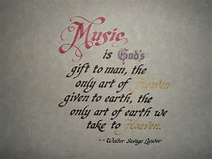 Music Is God'... Manly Music Quotes