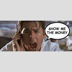 Show Me The Money — Upstream Ideas
