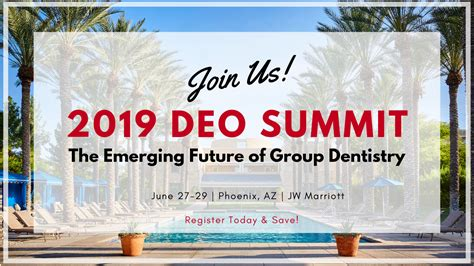 deo summer summit  emerging future  group dentistry