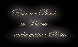 Pensieri E Parole : pensieri e parole in musica ~ Melissatoandfro.com Idées de Décoration