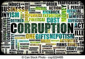 Corruption in the government in a corrupt system.