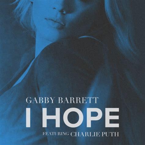 gabby barrett  charlie puth duet    hope version