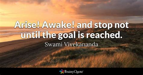 arise awake  stop    goal  reached
