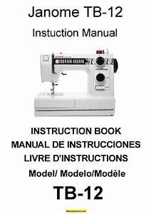 Janome Tb12 Thread Banger Sewing Machine Instruction