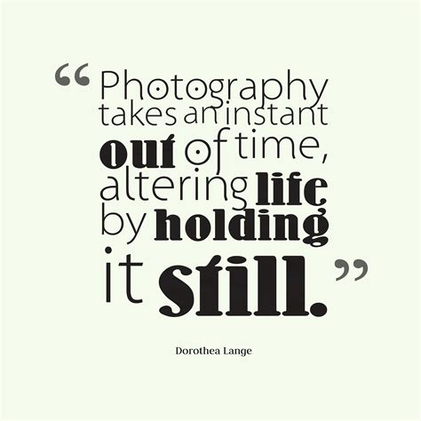 high resolution  text  dorothea lange quote