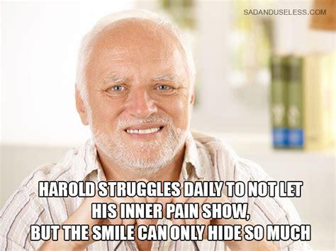 Harold Memes - meet hide the pain harold